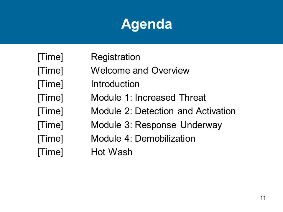 Agenda [Time] Registration Welcome and Overview Introduction